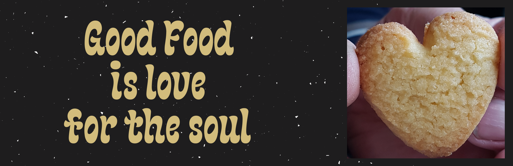 good food is love for the soul